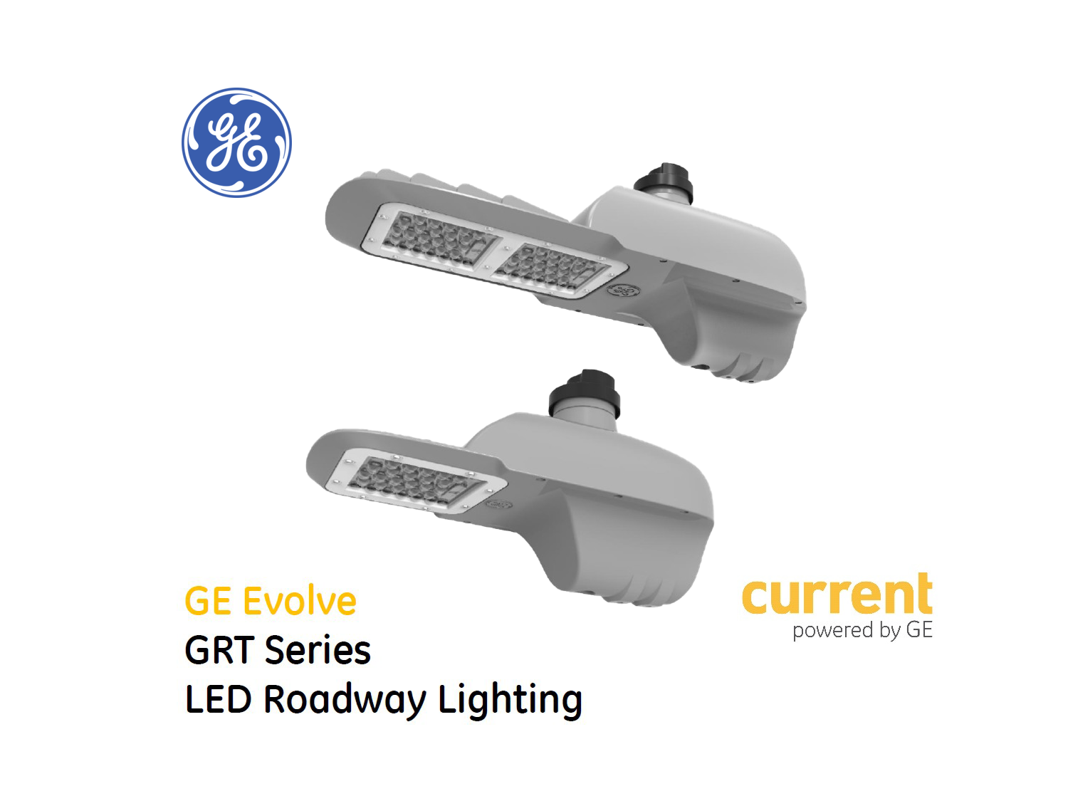 GE Evolve LED Roadway Lighting GRT Series